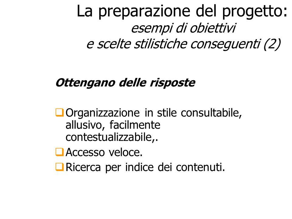 27/03/2017 La preparazione del progetto: esempi di obiettivi e scelte stilistiche conseguenti (2)