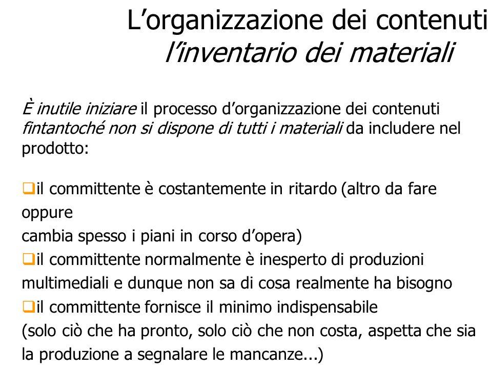 L'organizzazione dei contenuti l'inventario dei materiali