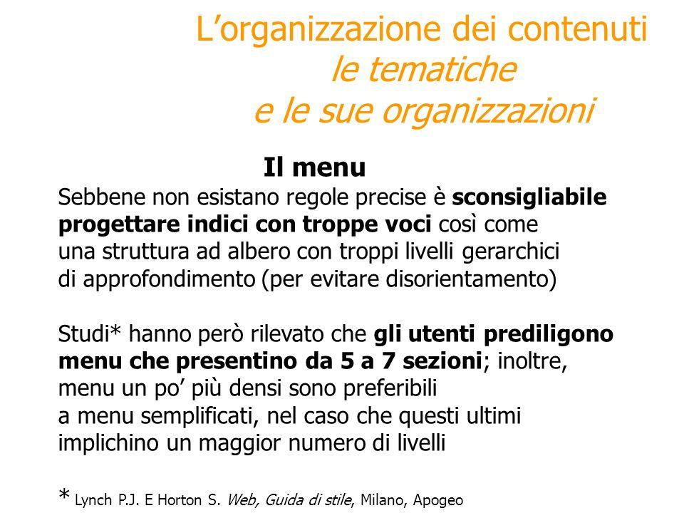 L'organizzazione dei contenuti le tematiche e le sue organizzazioni