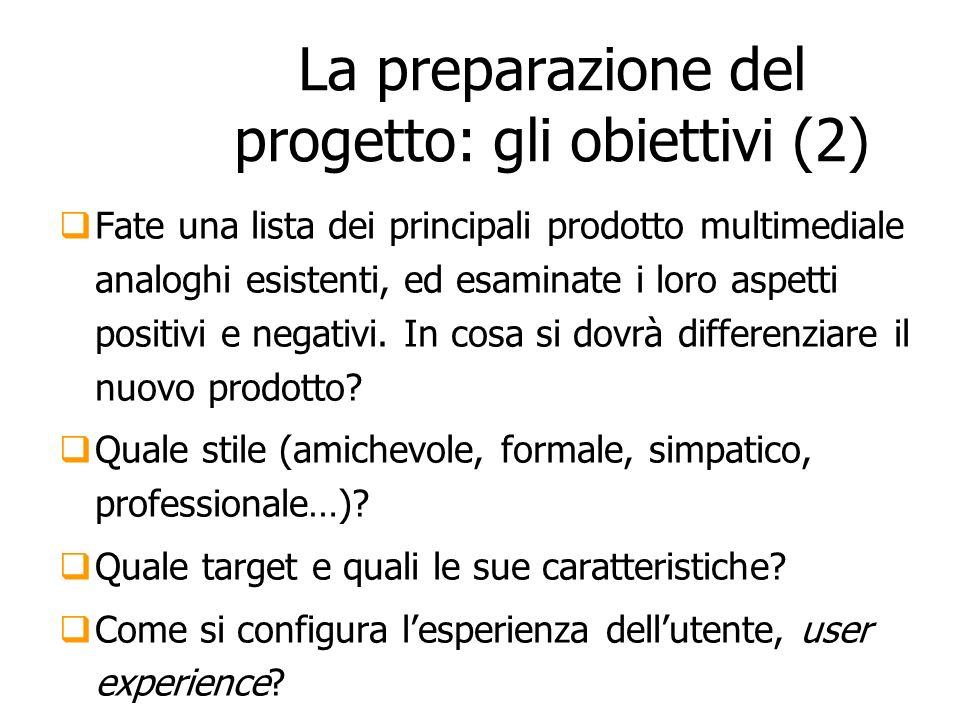La preparazione del progetto: gli obiettivi (2)