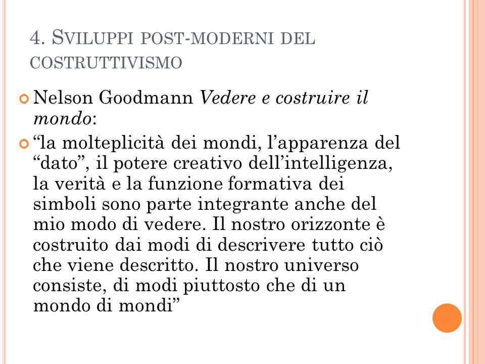 4. Sviluppi post-moderni del costruttivismo