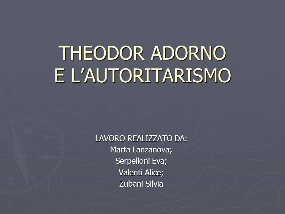 THEODOR ADORNO E L'AUTORITARISMO