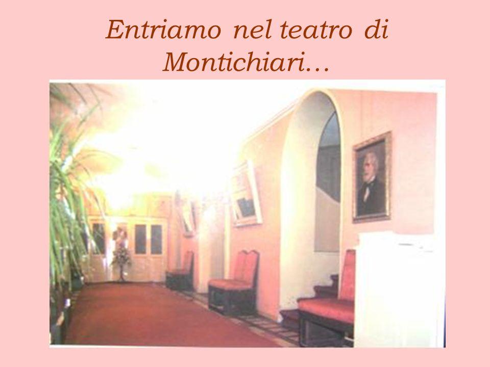 Entriamo nel teatro di Montichiari…