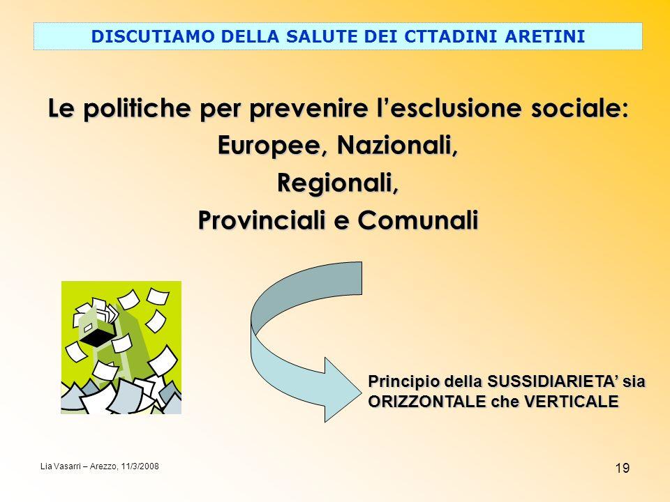 Le politiche per prevenire l'esclusione sociale: Europee, Nazionali,