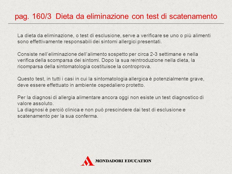 pag. 160/3 Dieta da eliminazione con test di scatenamento