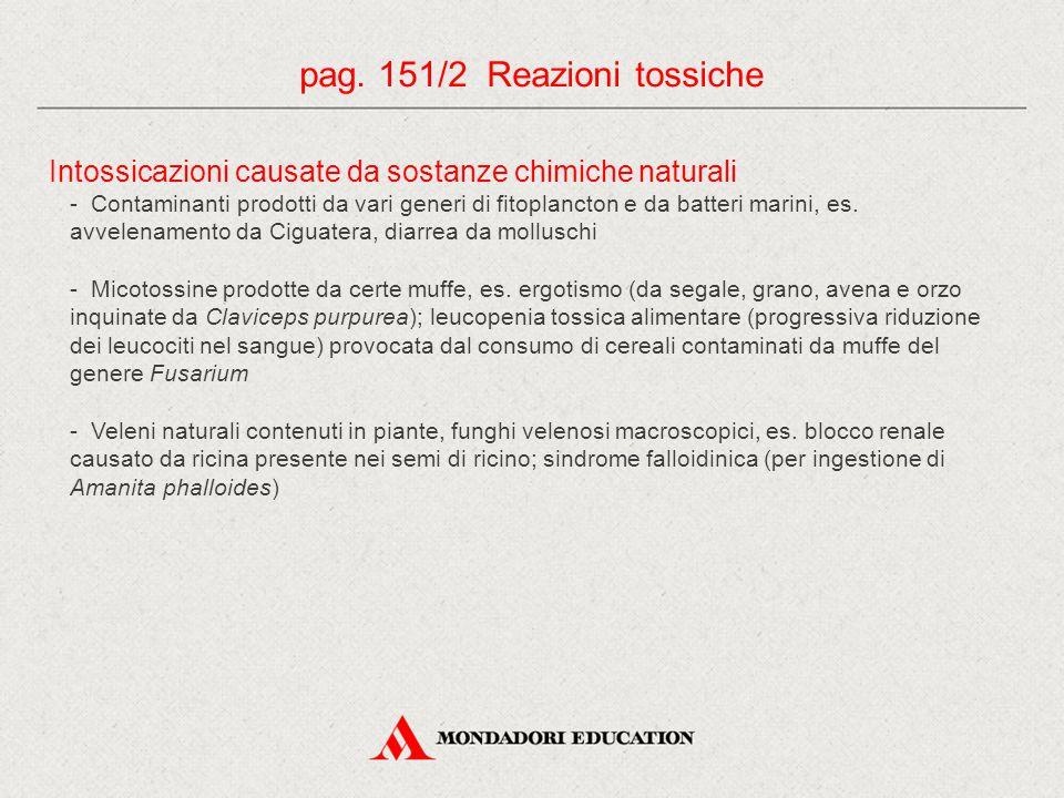 pag. 151/2 Reazioni tossiche