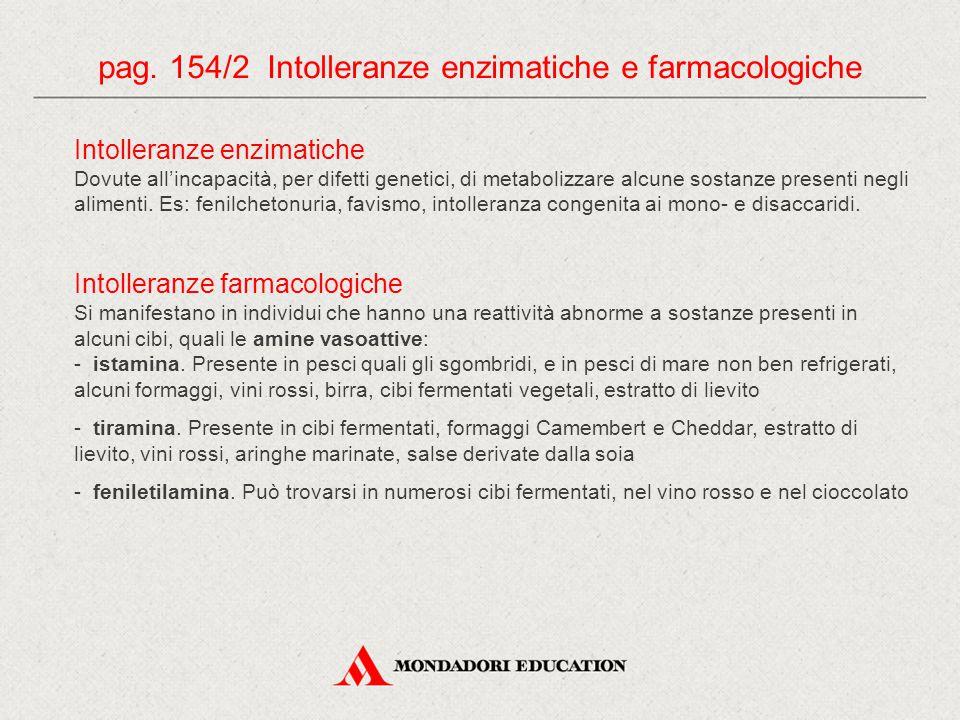 pag. 154/2 Intolleranze enzimatiche e farmacologiche