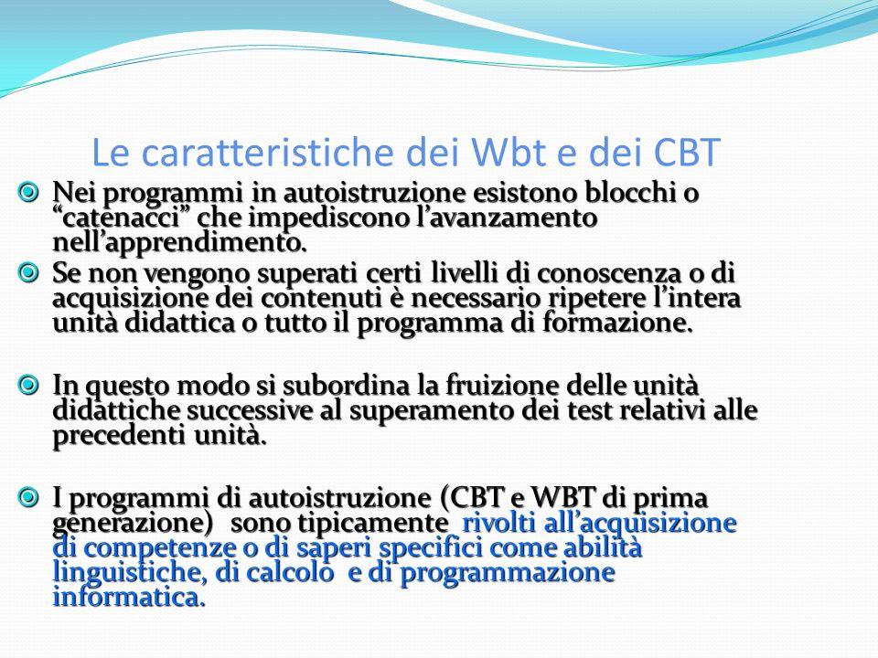 Le caratteristiche dei Wbt e dei CBT