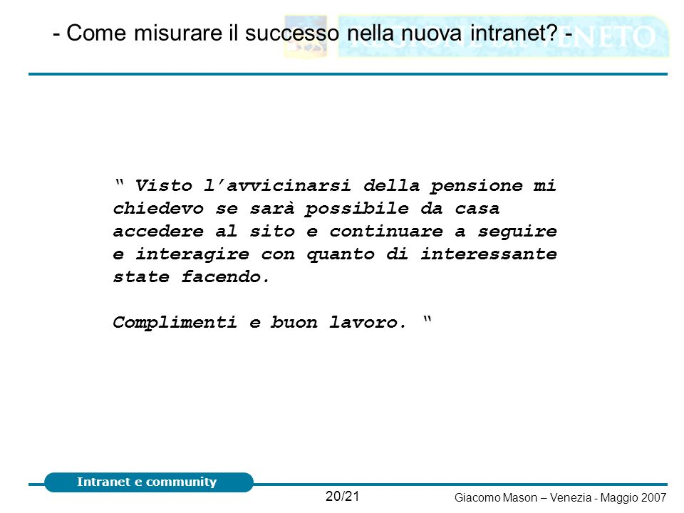- Come misurare il successo nella nuova intranet -