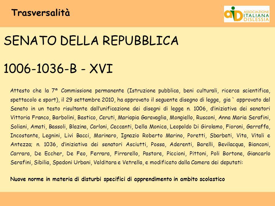 SENATO DELLA REPUBBLICA 1006-1036-B - XVI