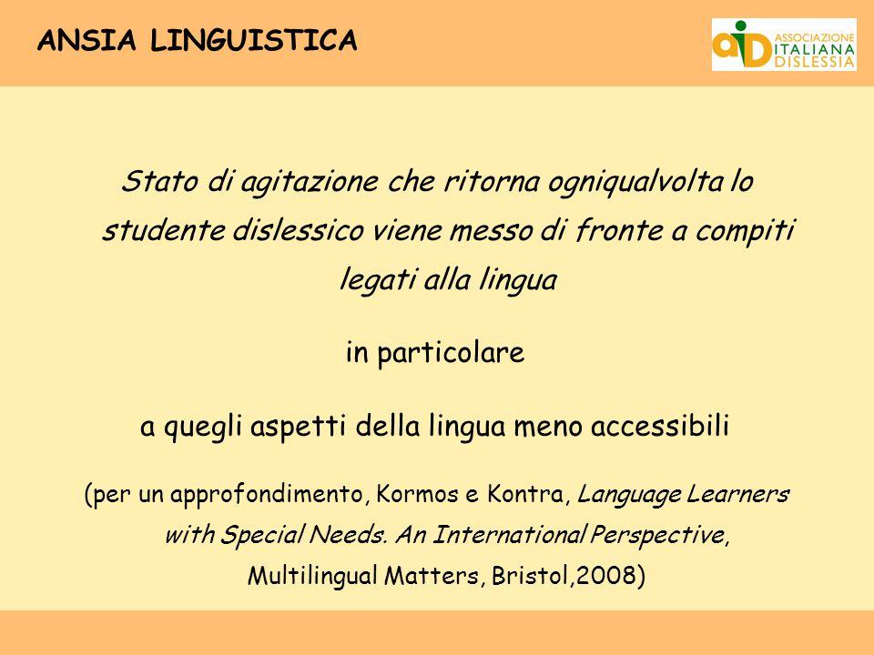 a quegli aspetti della lingua meno accessibili