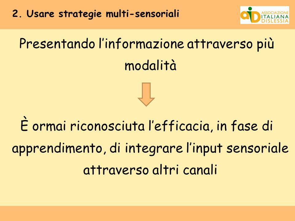 2. Usare strategie multi-sensoriali