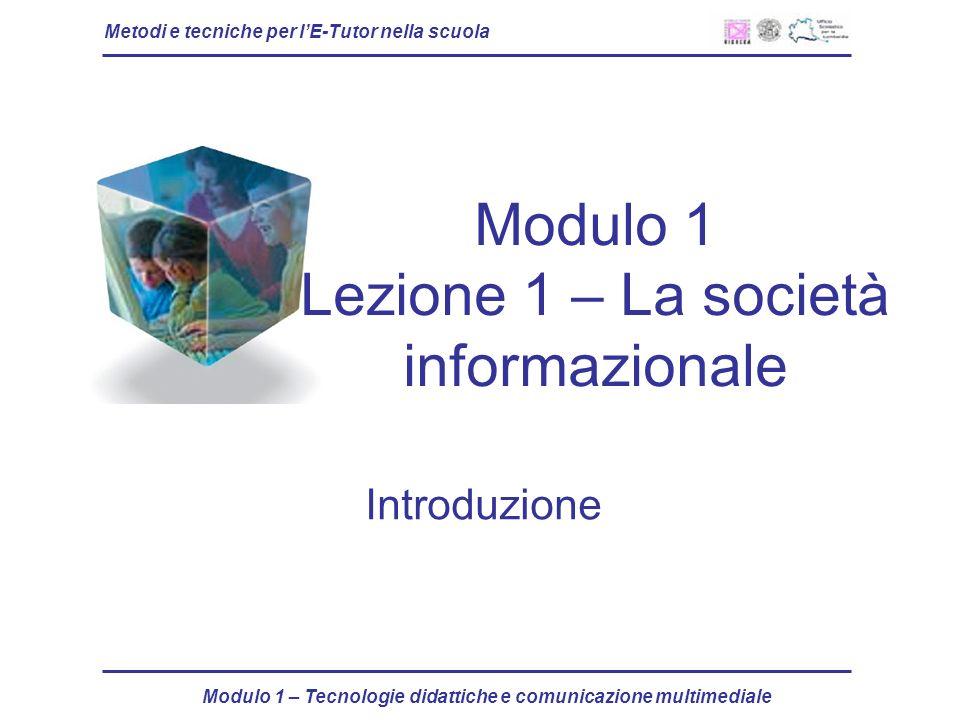 Modulo 1 Lezione 1 – La società informazionale