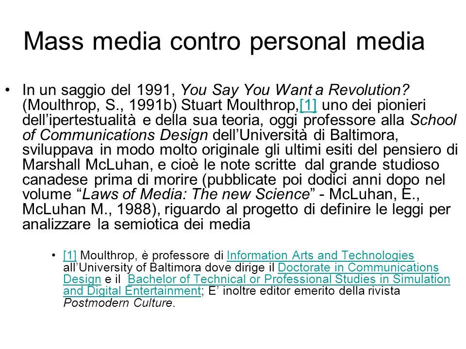 Mass media contro personal media