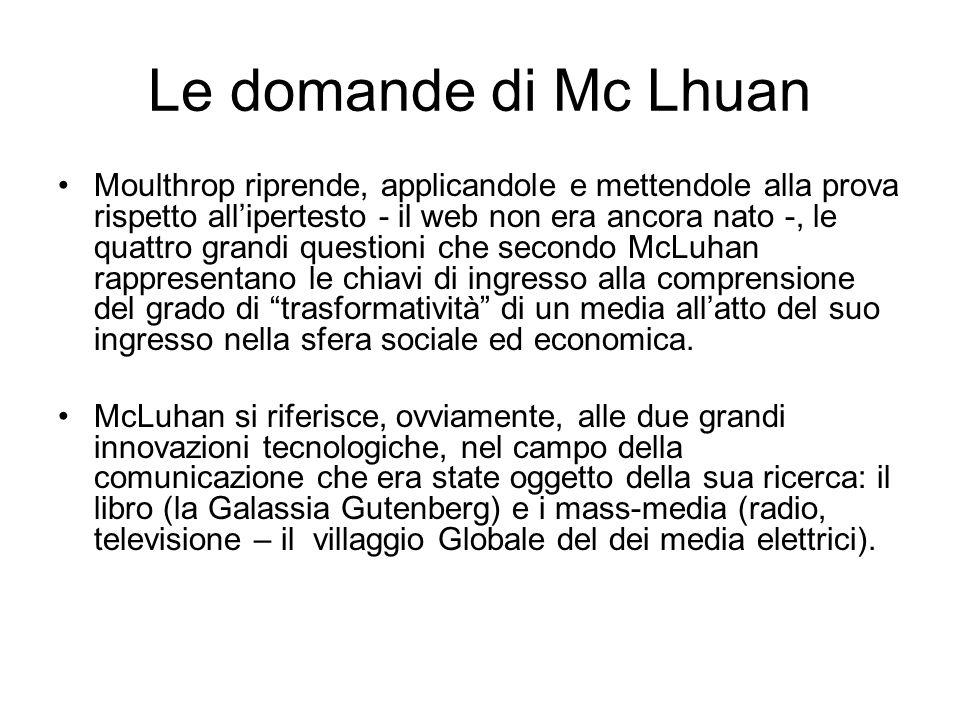 Le domande di Mc Lhuan