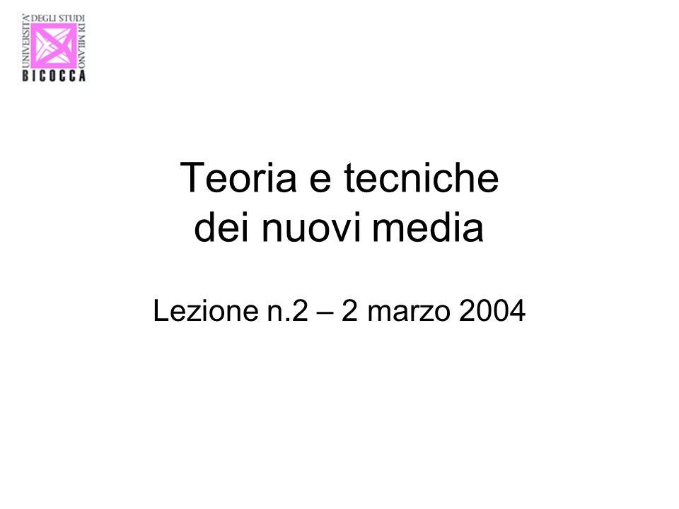 Teoria e tecniche dei nuovi media