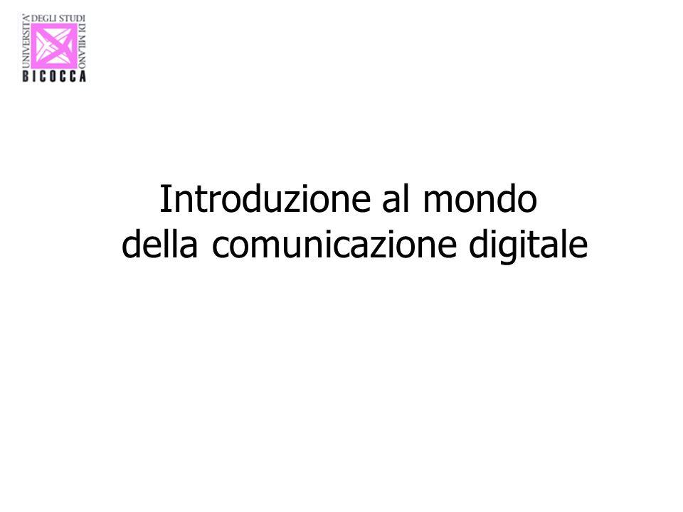 Introduzione al mondo della comunicazione digitale