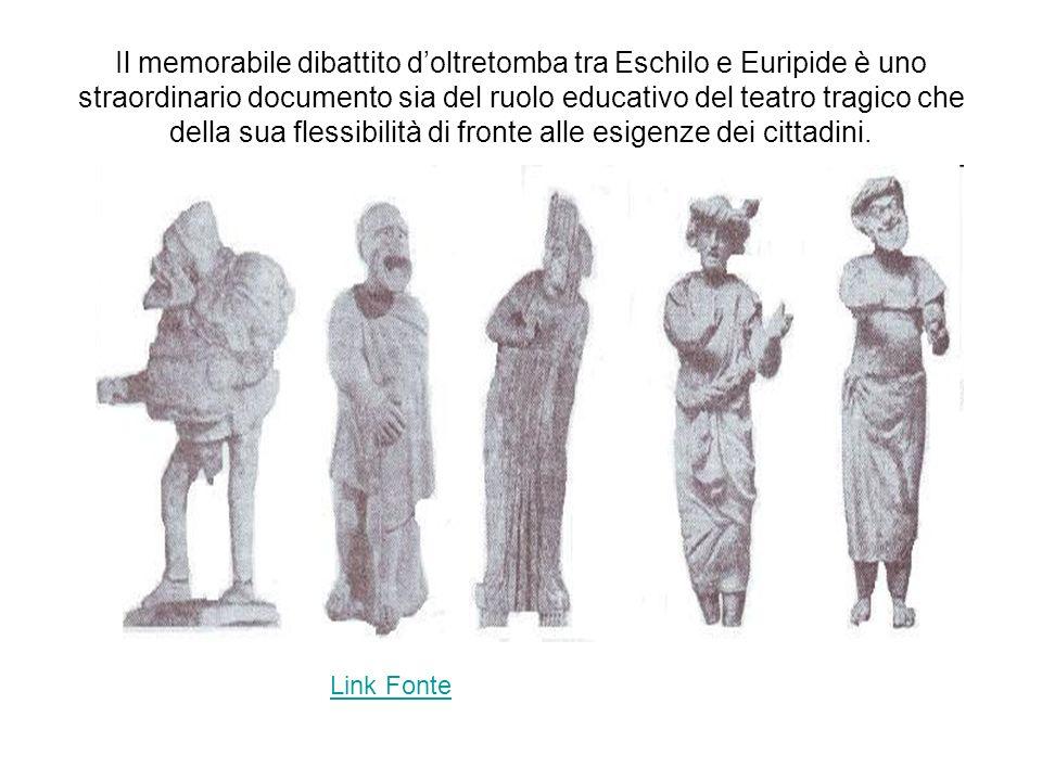 Il memorabile dibattito d'oltretomba tra Eschilo e Euripide è uno straordinario documento sia del ruolo educativo del teatro tragico che della sua flessibilità di fronte alle esigenze dei cittadini.