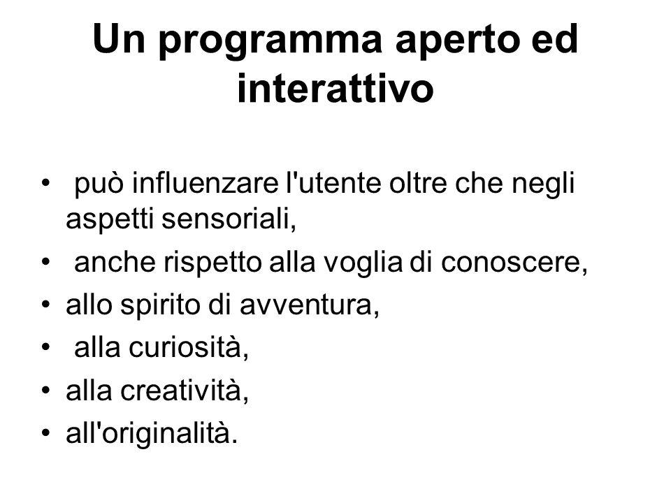 Un programma aperto ed interattivo