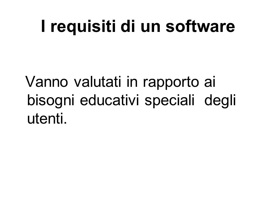I requisiti di un software