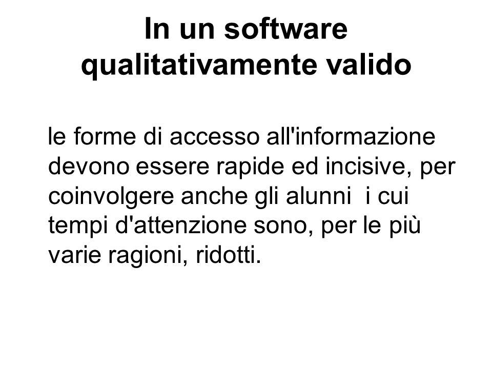 In un software qualitativamente valido
