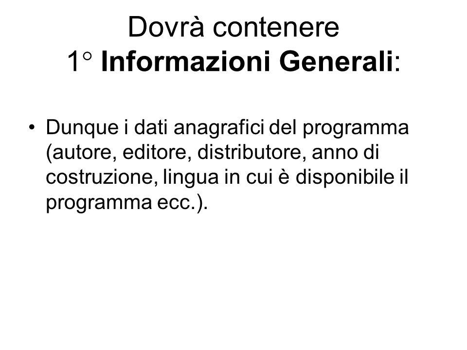 Dovrà contenere 1° Informazioni Generali: