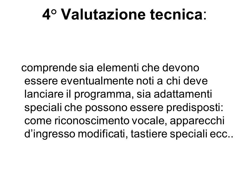 4° Valutazione tecnica: