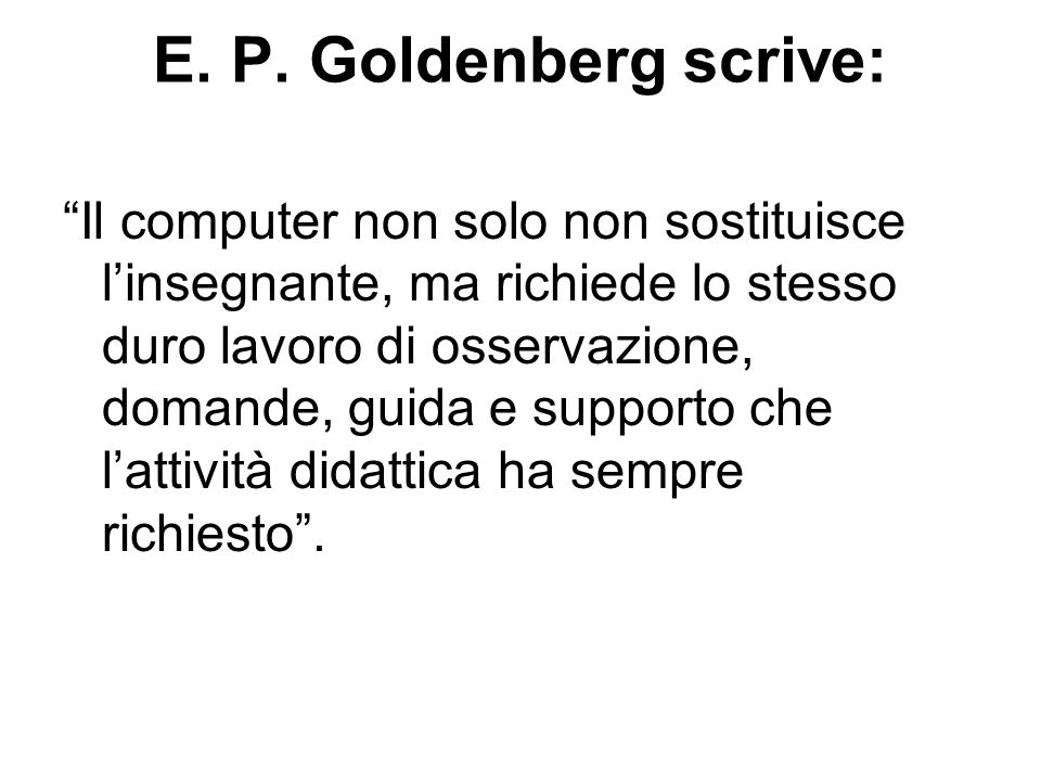 E. P. Goldenberg scrive: