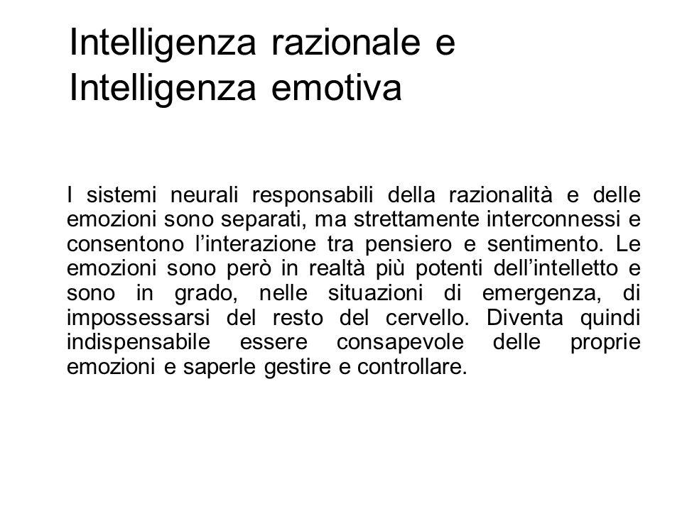 Intelligenza razionale e Intelligenza emotiva