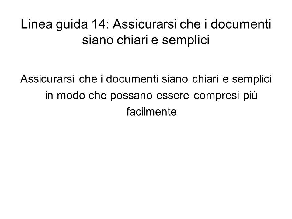 Linea guida 14: Assicurarsi che i documenti siano chiari e semplici