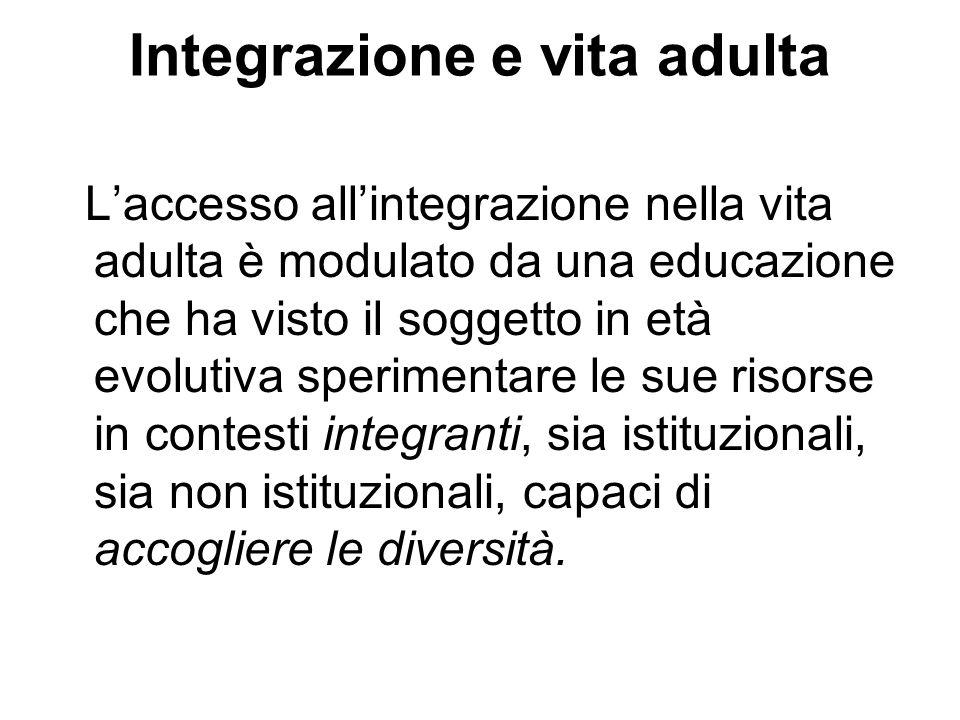 Integrazione e vita adulta