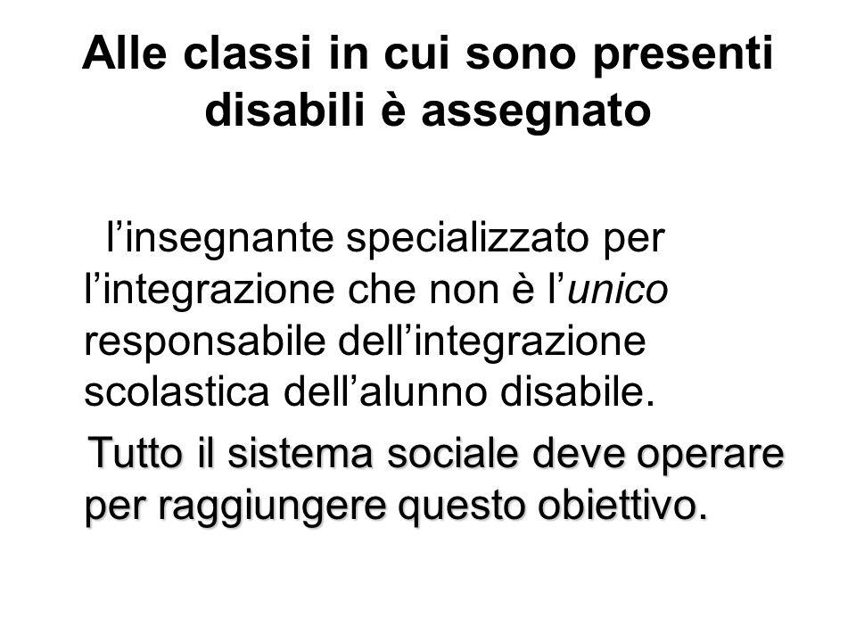 Alle classi in cui sono presenti disabili è assegnato