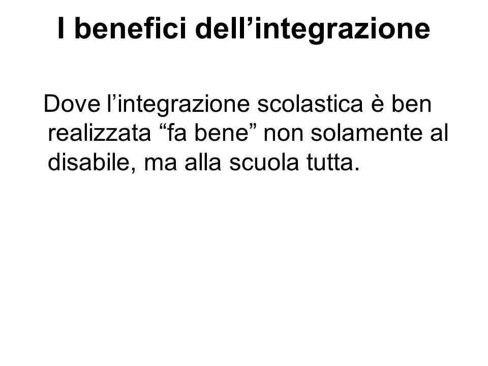 I benefici dell'integrazione