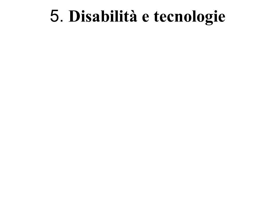 5. Disabilità e tecnologie