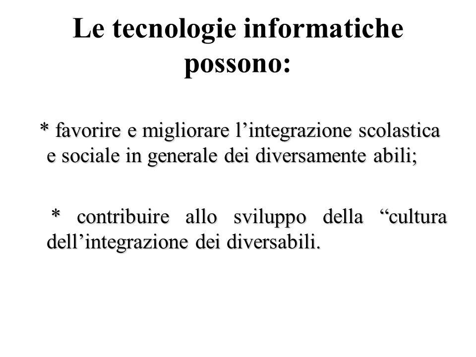 Le tecnologie informatiche possono: