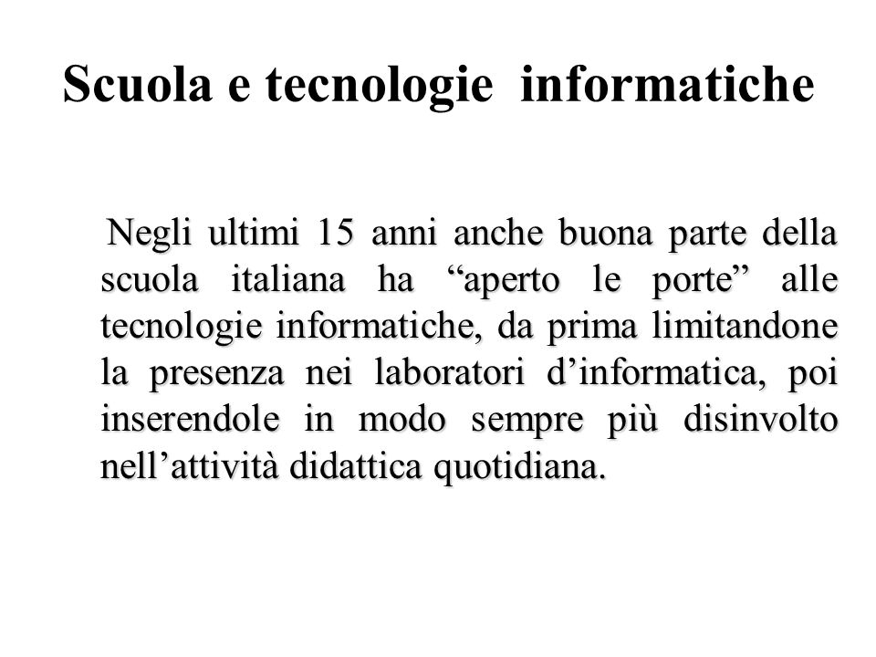 Scuola e tecnologie informatiche