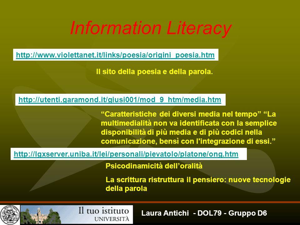 Information Literacy http://www.violettanet.it/links/poesia/origini_poesia.htm. Il sito della poesia e della parola.