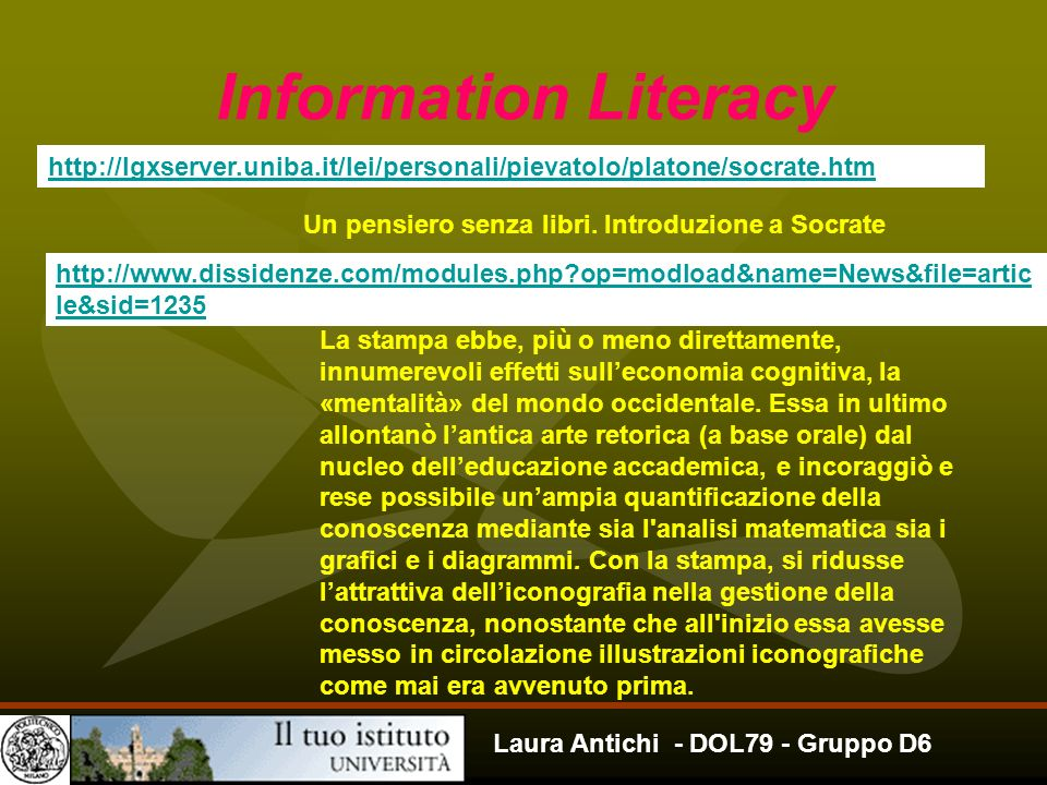 Information Literacy http://lgxserver.uniba.it/lei/personali/pievatolo/platone/socrate.htm. Un pensiero senza libri. Introduzione a Socrate.