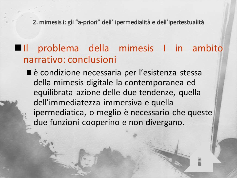 2. mimesis I: gli a-priori dell' ipermedialità e dell'ipertestualità