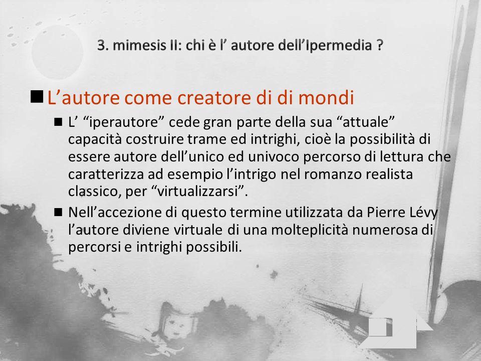 3. mimesis II: chi è l' autore dell'Ipermedia
