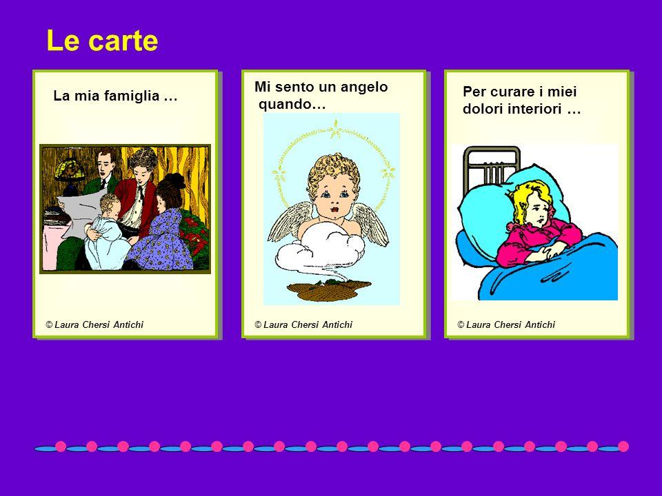 Le carte La mia famiglia … Mi sento un angelo quando…