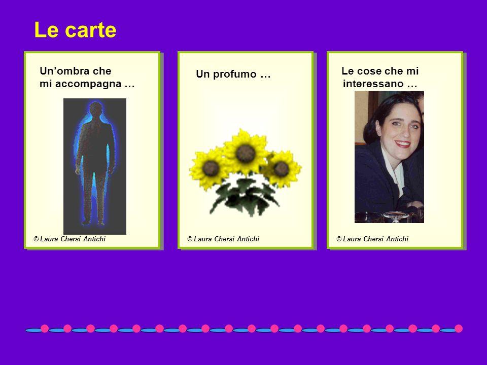 Le carte Un'ombra che mi accompagna … Un profumo … Le cose che mi