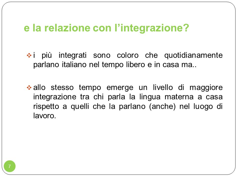 e la relazione con l'integrazione