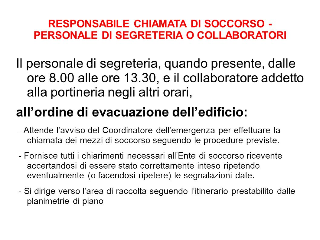 all'ordine di evacuazione dell'edificio: