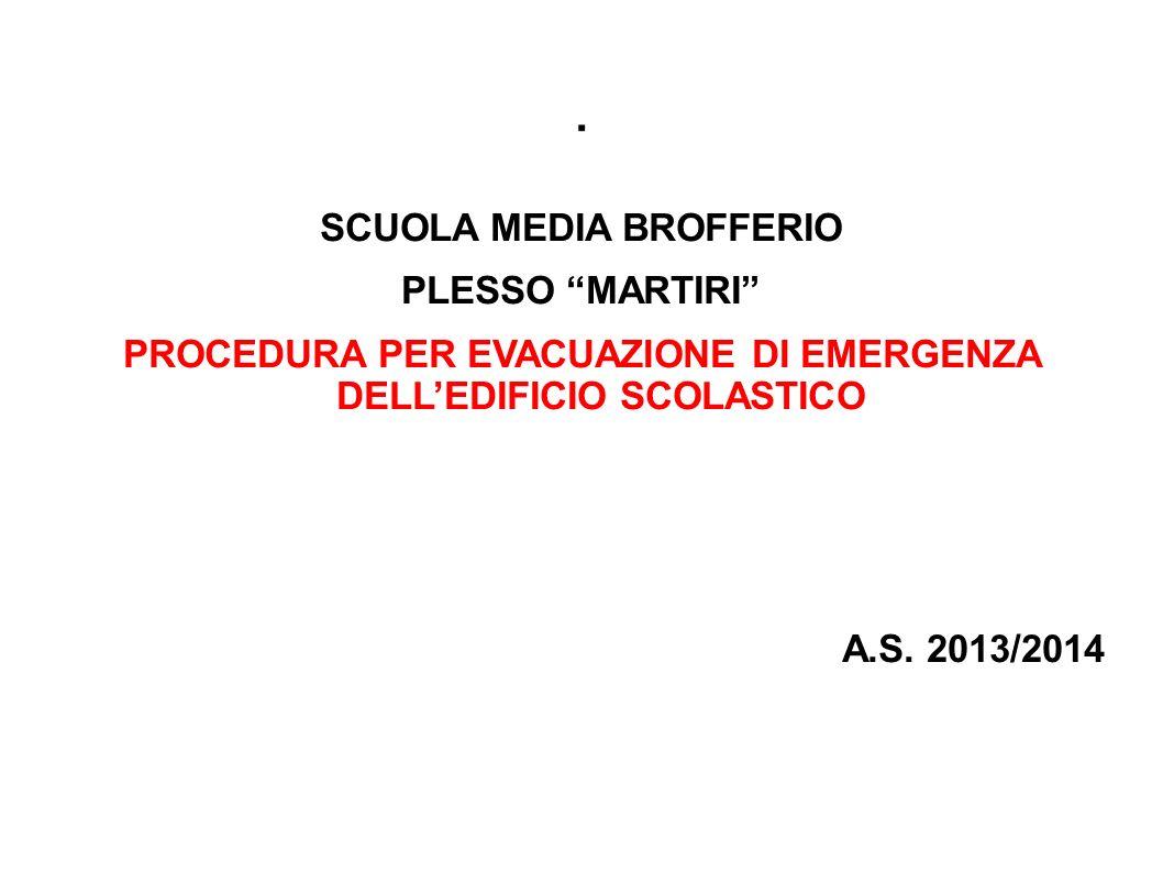 . SCUOLA MEDIA BROFFERIO PLESSO MARTIRI