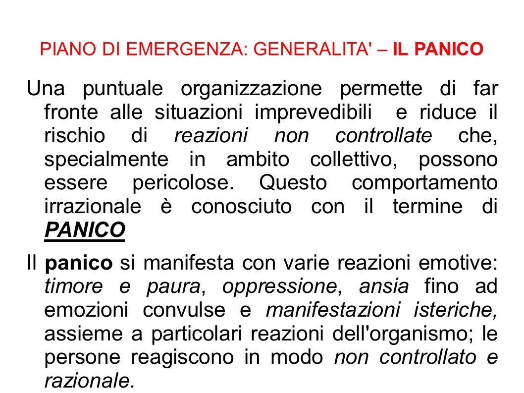 PIANO DI EMERGENZA: GENERALITA – IL PANICO