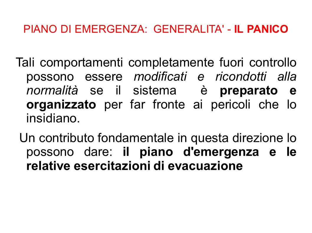 PIANO DI EMERGENZA: GENERALITA - IL PANICO