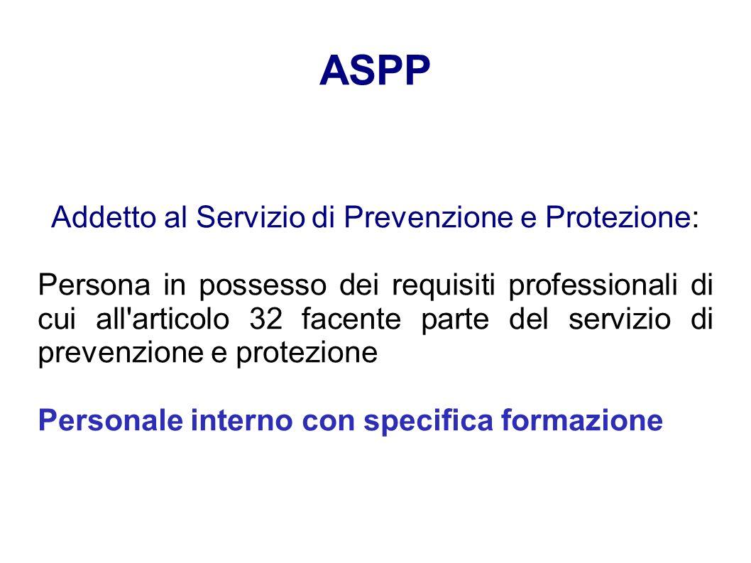 Addetto al Servizio di Prevenzione e Protezione: