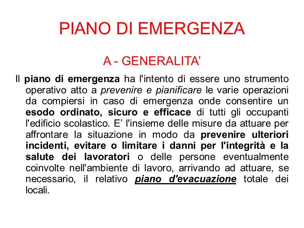 PIANO DI EMERGENZA A - GENERALITA'