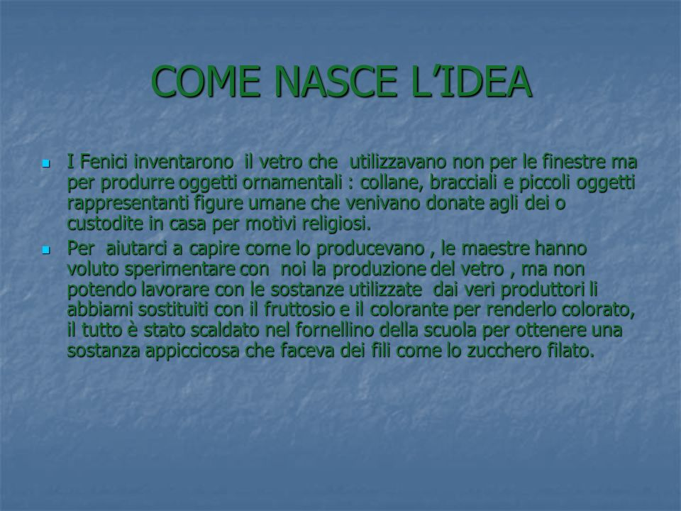 COME NASCE L'IDEA